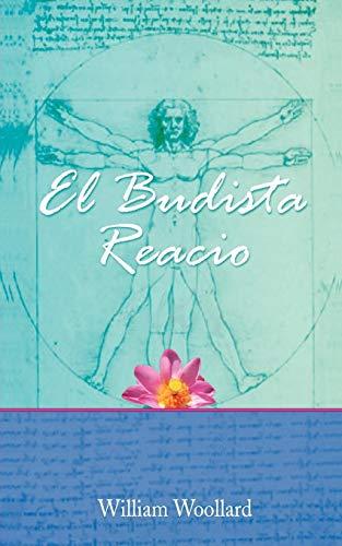 9781907652486: El Budista Reacio (Spanish Edition)