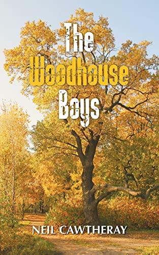 The Woodhouse Boys: Cawtheray, Neil
