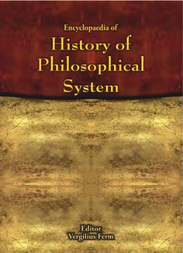 9781907653742: Encyclopaedia of History of Philosophical Systems : An Informative & Stimulating Reference Work of all the Major Philosophies & Schools of Thought, Classic & Modern(10 Volume Set)