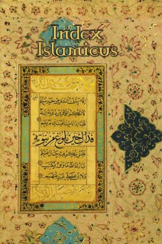 INDEX ISLAMICUS. A CATALOGUE OF BOOKS &: Spenger, A., et.