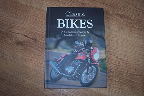 9781907657603: Classic Bikes: A Collection of Iconic & Much-loved Classics