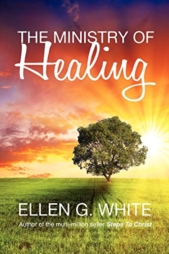 9781907661327: The Ministry of Healing
