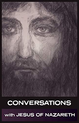 9781907661419: Conversations with Jesus of Nazareth