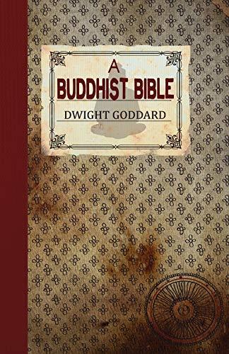 9781907661440: A Buddhist Bible