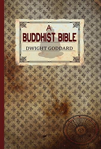 9781907661464: A Buddhist Bible