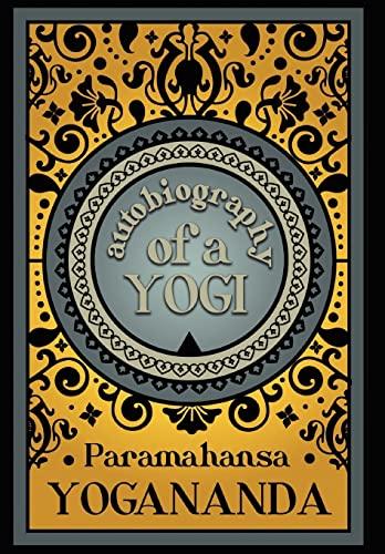 9781907661747: Autobiography of a Yogi