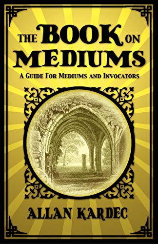9781907661754: The Book on Mediums