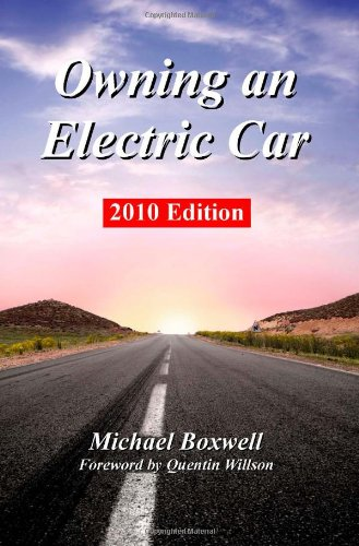 Owning an Electric Car: Boxwell, Michael; Evans, Barry; Gordon-Bloomfield, Nikki