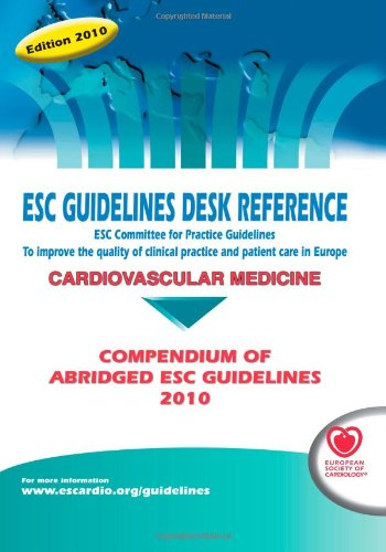 9781907673009: ESC Guidelines Desk Reference 2010: Compendium of Abridged ESC Guidelines 2010