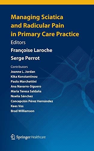 9781907673559: Managing Sciatica and Radicular Pain in Primary Care Practice