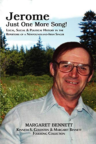 Jerome Just One More Song: Local, Social Political History in the Repertoire of a ...