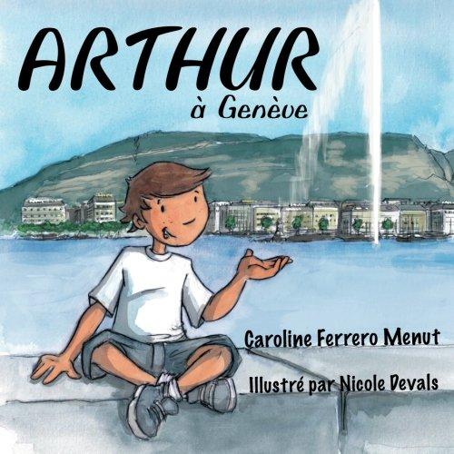 9781907676567: Arthur à Genève