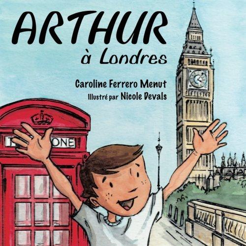 9781907676741: Arthur à Londres (French Edition)