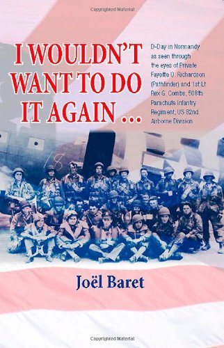 I Wouldn't Want to Do It Again...: Jöel Baret