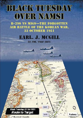9781907677212: Black Tuesday Over Namsi: B-29s vs MiGs - the Forgotten Air Battle of the Korean War, 23 October 1951