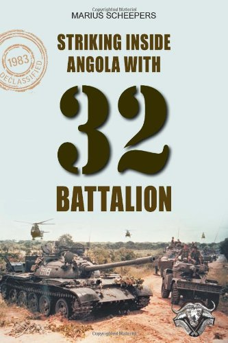 9781907677779: Striking Inside Angola with 32 Battalion