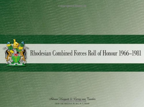 9781907677793: Rhodesian Combined Forces Roll of Honour 1966-1981