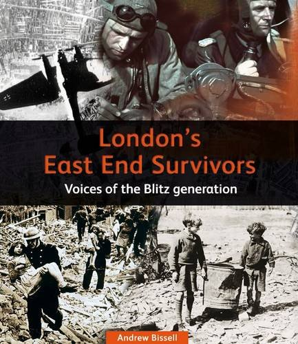 London's East End Survivors: Andrew Bissell