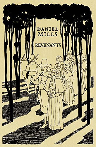 Revenants: Daniel Mills