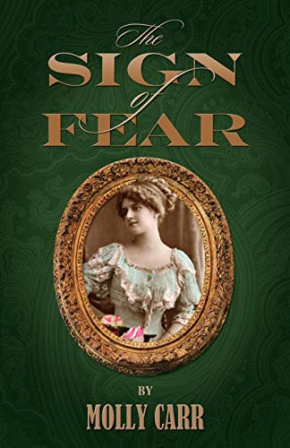 9781907685002: The Sign of Fear - The Adventures of Mrs.Watson with a Supporting Cast Including Sherlock Holmes, Dr.Watson and Moriarty