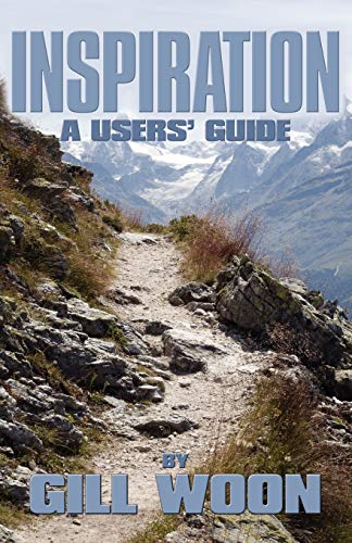 Inspiration - A Users Guide: Woon, Gill