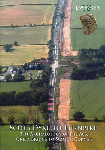 9781907686061: Scots Dyke to Turnpike (Lancaster Imprints)