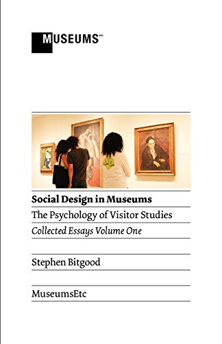 9781907697197: Social Design in Museums: The Psychology of Visitor Studies Volume One