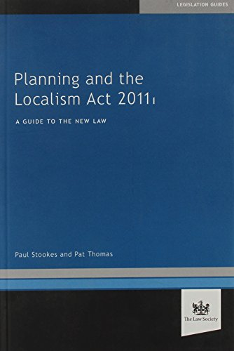 Planning and the Localism Act 2011 (1907698280) by Paul Stookes; Pat Thomas