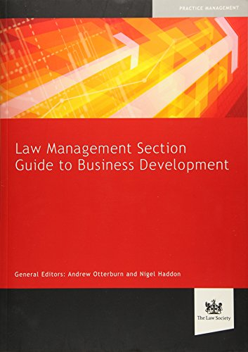 9781907698774: Law Management Section Guide to Business Development
