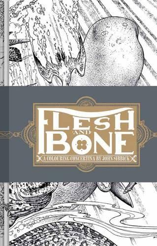 9781907704123: Flesh and bone : A colouring concertina