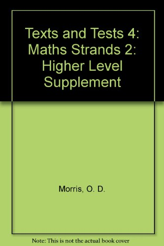 9781907705076: Texts and Tests 4: Maths Strands 2: Higher Level Supplement