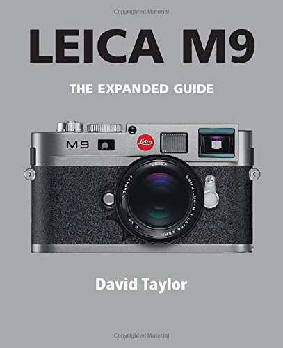Leica M9 (Expanded Guides): Taylor, David