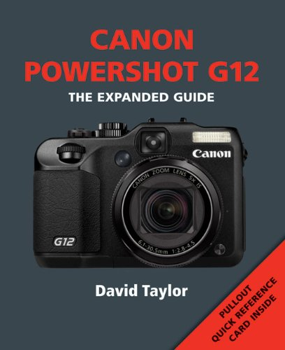 9781907708091: Canon Powershot G12 (The Expanded Guide)