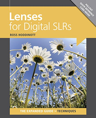 Lenses for Digital SLRs (Expanded Guides - Techniques): Hoddinott, Ross