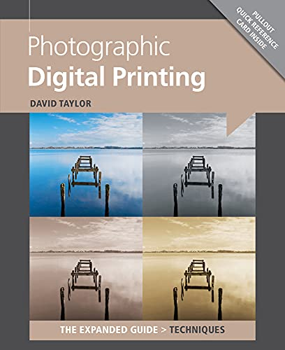 9781907708749: Photographic Digital Printing (Expanded Guides - Techniques)
