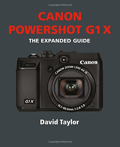 9781907708879: Canon Powershot G1 X (Expanded Guides)