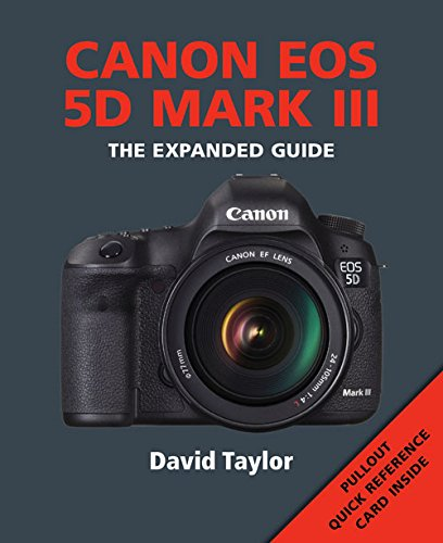 9781907708930: Canon EOS 5D MKIII (Expanded Guide)