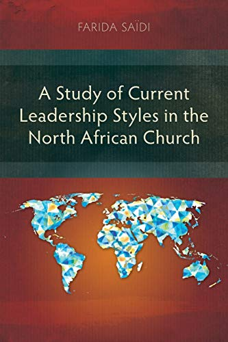 9781907713804: A Study of Current Leadership Styles in the North African Church