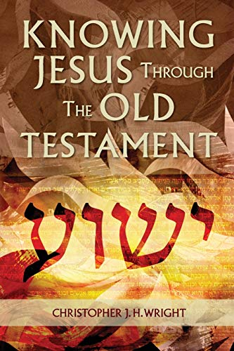 9781907713996: Knowing Jesus Through the Old Testament