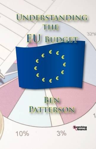 9781907720239: Understanding the EU Budget