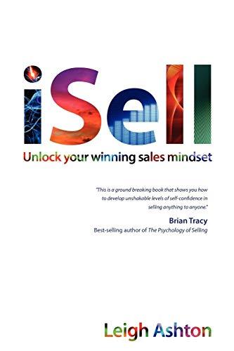 9781907722660: iSell: Unlock Your Winning Sales Mindset