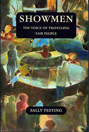 9781907730184: Showmen: The Voice of Travelling Fair People