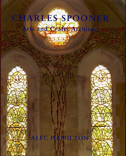 9781907730214: Charles Spooner (1862-1938), Arts and Crafts Architect