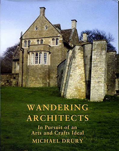 Wandering architects pursuit arts crafts by michael drury for Find michaels arts and crafts