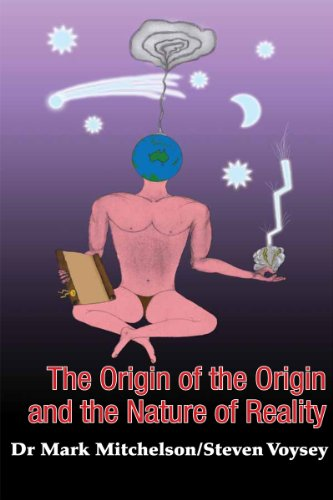 9781907732492: The Origin of the Origin and the Nature of Reality