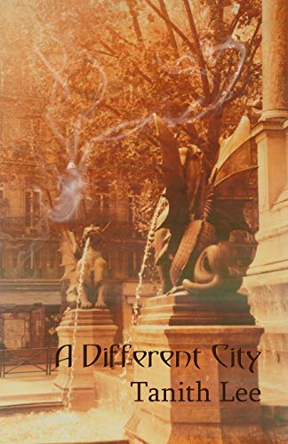 A Different City: Lee, Tanith