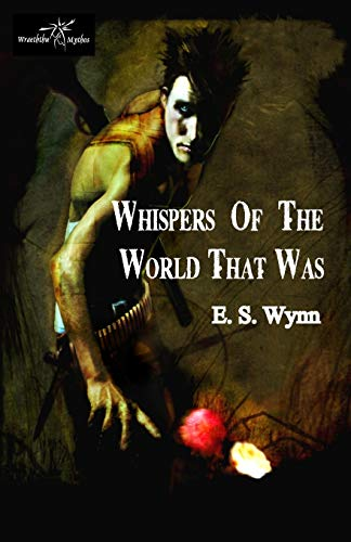9781907737664: Whispers of the World That Was