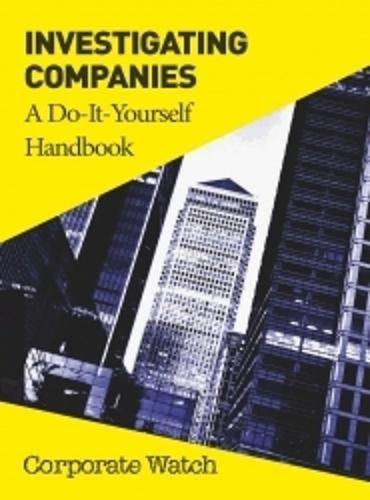 9781907738159: Investigating Companies: a Do-It-Yourself Handbook