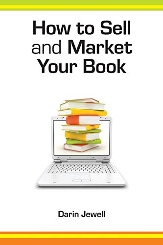 How to Sell and Market Your Book: Darin Jewell