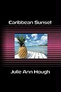 9781907756535: Caribbean Sunset